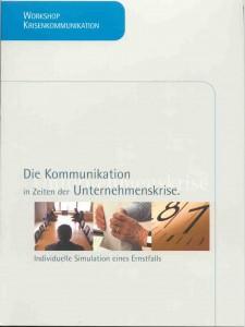 """Im diesen Rahmen entstand auch die Broschüre """"Die Kommunikation in Zeiten der Unternehmenskrise""""."""